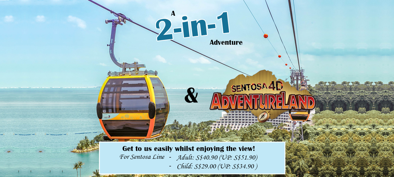 2-in-1 theme park offer Sentosa line + adventureland adult S$40.90 and child S$29